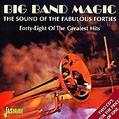 Various Artists: Big Band Magic: The Sound of the Fabulous Forties