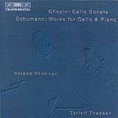 Chopin: Cello Sonata;  Schumann / Thedeen, Pontinen