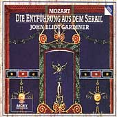 Mozart: Die Entf&#252;hrung aus dem Serail / John Eliot Gardiner