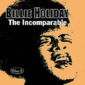 Billie Holiday: The Incomparable, Vol. 4