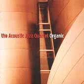 Acoustic Jazz Quartet: Organic *