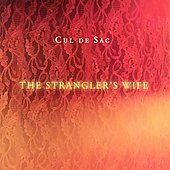 Cul de Sac: The Strangler's Wife