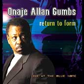 Onaje Allan Gumbs: Return to Form