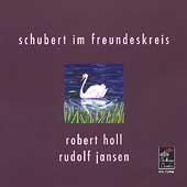 Schubert Im Freundeskreis / Robert Holl, Rudolf Jansen