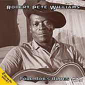 Robert Pete Williams: Poor Bob's Blues