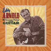 Eddy Arnold: The Tennessee Plowboy and His Guitar [Box]