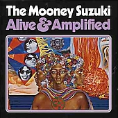 The Mooney Suzuki: Alive & Amplified