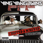 Ying Yang Twins: United State Of Atlanta (Chopped & Screwed) [PA]