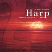 The Most Relaxing Harp Album in the World...Ever!