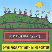 Dave Fogarty: Emerging Seed