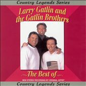 Larry Gatlin: The Best of Larry Gatlin & the Gatlin Brothers [Masters]