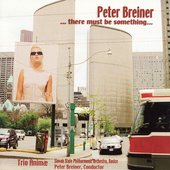 There must be something - Peter Breiner / Trio Animae
