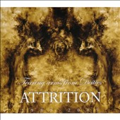Attrition: Tearing Arms from Deities [Remaster]