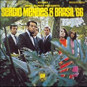 Sergio Mendes/Sergio Mendes & Brasil '66: Sergio Mendes & Brasil '66