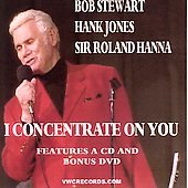 Bob Stewart (Singer): I Concentrate on You
