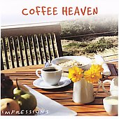 Various Artists: Impressions Series: Coffee Heaven