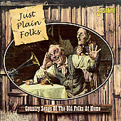 Various Artists: Just Plain Folks: Country Songs of the Old Folks at Home