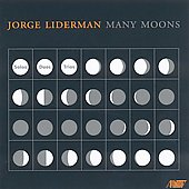 Jorge Liderman: Many Moons / Kihlstedt, Heater, et al