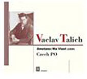Smetana: M&aacute; vlast / Vaclav Talich, Czech Philharmonic Orchestra