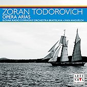 Zoran Todorovich - Opera Arias / Angu&eacute;lov, Slovak Radio SO Bratislava