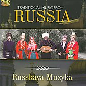 Russkaya Muzyka: Traditional Music From Russia