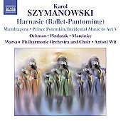 Szymanowski: Harnasie Op 55, Mandragora Op 43, etc / Wit, et al