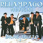 Relampago Musical: Dame Gusto