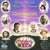 Various Artists: Hello Central Give Me Heaven: Country Gospel