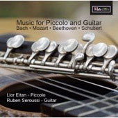 Music for Piccolo and Guitar - Bach, Mozart, Beethoven, Schubert / Eitan, Seroussi