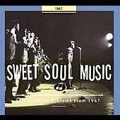 Various Artists: Sweet Soul Music: 1967