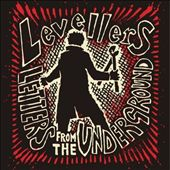 The Levellers: Letters from the Underground *
