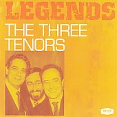 Legends: The Three Tenors