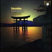 Takemitsu: Spirit Garden - Orchestral Works