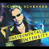 Michael Schenker: Instrumental Intensity [Digipak]