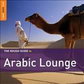 Various Artists: The Rough Guide to Arabic Lounge