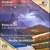Dukas: Sorcerer's Apprentice; Ravel: Mother Goose Suite; Koechlin