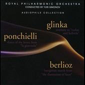Glinka: Overture to Rusland and Ludmila; Ponchielli: Dance of the Hours; Berlioz: Hungarian March