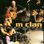 M-Clan: Sin Enchufe