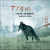 Train: Save Me, San Francisco [Golden Gate Edition]