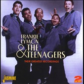 Frankie Lymon & the Teenagers: Their Greatest Recordings