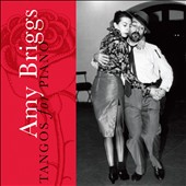 Tangos for Piano / Amy Briggs