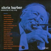 Chris Barber (1~Trombone): Memories Of My Trip