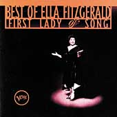 Ella Fitzgerald: Best of Ella Fitzgerald: First Lady of Song