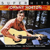 Johnny Horton: Super Hits