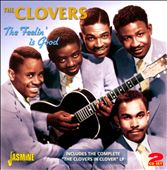 The Clovers: The Feelin' Is Good