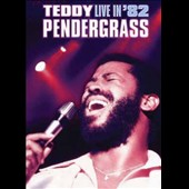 Teddy Pendergrass: Live in '82 *