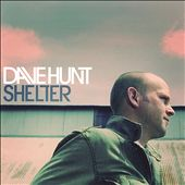 Dave Hunt (Gospel): Shelter
