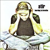 Atir: Learning to Breathe