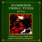 Rick Thum: Hammered Fiddle Tunes