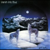 Jeff Defty: Vanish into Blue